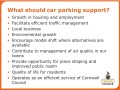 What should car parking support?
