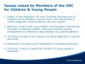 Issues raised by Members of the OSC