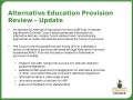 Alternative Education Provision Review - Update