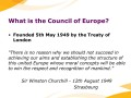 What is the Council of Europe?
