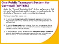 One Public Transport System for Cornwall (OPTSfC)