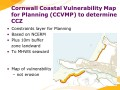 Cornwall Coastal Vulnerability Map for Planning (CCVMP) to determine CCZ