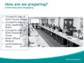 How are we preparing?- Informing and engaging